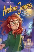 Cover-Bild zu Hickes, Phil: Aveline Jones und die Geister von Stormhaven (eBook)