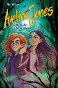 Cover-Bild zu Hickes, Phil: Aveline Jones im Bann der Hexensteine (2)