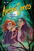 Cover-Bild zu Hickes, Phil: Aveline Jones im Bann der Hexensteine (2) (eBook)