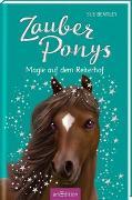 Cover-Bild zu Bentley, Sue: Zauberponys - Magie auf dem Reiterhof