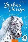 Cover-Bild zu Bentley, Sue: Zauberponys - Abenteuer am Meer (eBook)