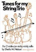 Cover-Bild zu Nelson, Sheila Mary (Komponist): Tunes for my String Trio
