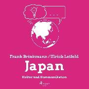 Cover-Bild zu eBook Japan - Kultur und Kommunikation (Ungekürzt)