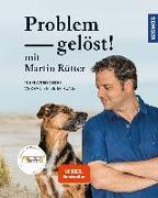 Cover-Bild zu Rütter, Martin: Problem gelöst! mit Martin Rütter
