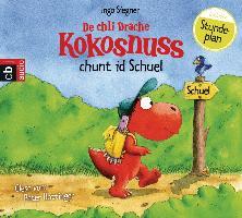 Cover-Bild zu Siegner, Ingo: De chli Drache Kokosnuss chunt id Schuel
