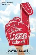 Cover-Bild zu Klass, David: Losers Take All