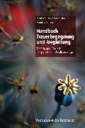 Cover-Bild zu Müller, Monika: Handbuch Trauerbegegnung und -begleitung (eBook)