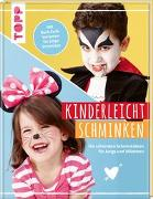Cover-Bild zu Ksiazek, Charlie: Kinderleicht schminken