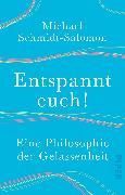 Cover-Bild zu Schmidt-Salomon, Michael: Entspannt euch!