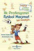 Cover-Bild zu Wolz, Heiko: Ilk Profesyonel Futbol Macimiz