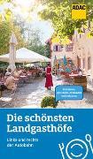 Cover-Bild zu Nowak, Axel: Die schönsten Landgasthöfe links und rechts der Autobahn