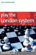 Cover-Bild zu Lakdawala, Cyrus: Play the London System