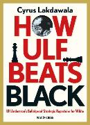 Cover-Bild zu Lakdawala, Cyrus: How Ulf Beats Black (eBook)