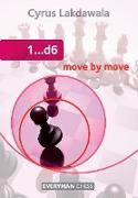 Cover-Bild zu Lakdawala, Cyrus: 1..d6 Move by Move