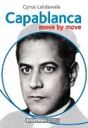 Cover-Bild zu Lakdawala, Cyrus: Capablanca: Move by Move