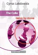 Cover-Bild zu Lakdawala, Cyrus: The Colle: Move by Move