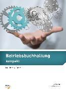 Cover-Bild zu Betriebsbuchhaltung kompakt von Hugo, Gernot