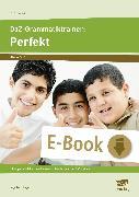 Cover-Bild zu DaZ-Grammatiktrainer: Perfekt (eBook) von Isernhagen, Anja