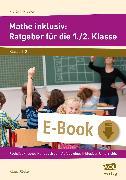 Cover-Bild zu Mathe inklusiv: Ratgeber für die 1./2. Klasse (eBook) von Rödler, Klaus