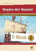 Cover-Bild zu Beginn der Neuzeit (eBook) von Gerner, Renate
