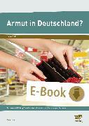 Cover-Bild zu Armut in Deutschland? (eBook) von Joest, Anja
