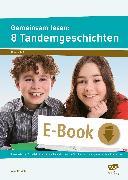 Cover-Bild zu Gemeinsam lesen: 8 Tandemgeschichten (eBook) von Weber, Annette