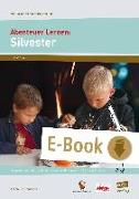 Cover-Bild zu Abenteuer Lernen: Silvester (eBook) von e. V., Abenteuer Lernen