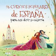 Cover-Bild zu eBook 25 Cuentos Populares de España para Descubrir Su Historia