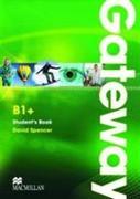 Cover-Bild zu Gateway B1+. Student's Book von Spencer, David