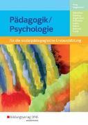 Cover-Bild zu Pädagogik/Psychologie für die sozialpädagogische Erstausbildung -... / Pädagogik/Psychologie für die sozialpädagogische Erstausbildung - Kinderpflege, Sozialassistenz von Altenthan, Sophia
