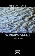 Cover-Bild zu Widerwasser von Wittwer, Paul