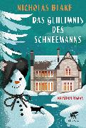 Cover-Bild zu Das Geheimnis des Schneemanns von Blake, Nicholas