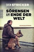 Cover-Bild zu Sörensen am Ende der Welt von Stricker, Sven