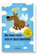 Cover-Bild zu Der Hund starb - was er nicht überlebte von Renggli, Arno