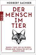 Cover-Bild zu Der Mensch im Tier von Sachser, Norbert