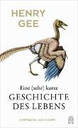 Cover-Bild zu Gee, Henry: Eine (sehr) kurze Geschichte des Lebens