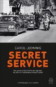 Cover-Bild zu Leonnig, Carol: Secret Service