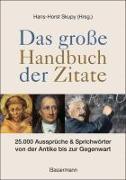 Cover-Bild zu Das große Handbuch der Zitate von Skupy, Hans-Horst (Hrsg.)