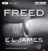 Cover-Bild zu Freed - Fifty Shades of Grey. Befreite Lust von Christian selbst erzählt von James, E L