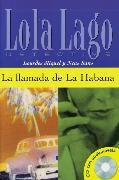 Cover-Bild zu La Ilamada de La Habana. Buch und CD von Miquel, Lourdes