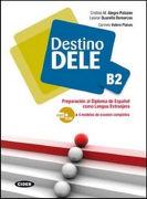 Cover-Bild zu Destino DELE B2 von Alegre Palazón, Cristina M.