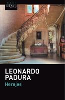 Cover-Bild zu Herejes von Padura, Leonardo