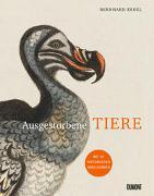 Cover-Bild zu Ausgestorbene Tiere von Kegel, Bernhard