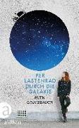 Cover-Bild zu Per Lastenrad durch die Galaxis von Grützbauch, Ruth
