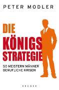 Cover-Bild zu Die Königsstrategie von Modler, Peter