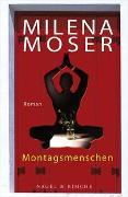 Cover-Bild zu Montagsmenschen von Moser, Milena