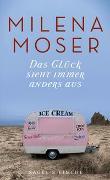 Cover-Bild zu Das Glück sieht immer anders aus von Moser, Milena