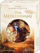 Cover-Bild zu Dein Medizinname - Das verborgene magische Selbst finden und Heilung erfahren von Biritz, Lisa