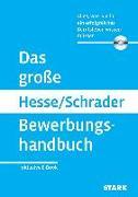 Cover-Bild zu Hesse/Schrader: Das große Hesse/Schrader Bewerbungshandbuch + eBook von Hesse