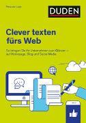 Cover-Bild zu Duden Ratgeber - Clever texten fürs Web von van Laak, Petra